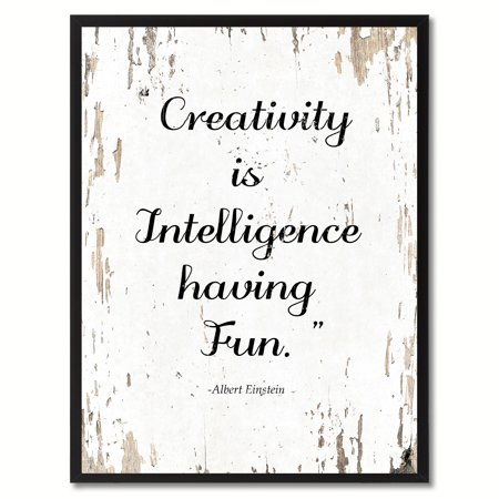 Creativity Is Intelligence Having Fun Albert Einstein Motivation Quote Saying Canvas Print Picture Frame Home Decor Wall Art Gift Ideas](Fun Frames)