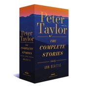 Peter Taylor: The Complete Stories : A Library of America Boxed Set