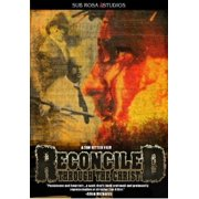 Reconciled Through the Christ by