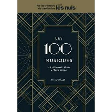 Les 100 musiques à découvrir, aimer et faire aimer Pour les Nuls - eBook (Musique Pour Party D'halloween)