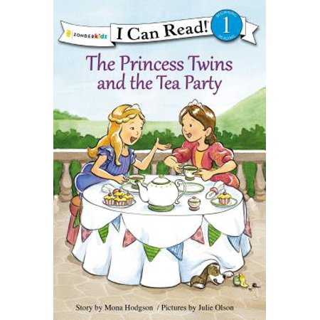 I Can Read! / Princess Twins: The Princess Twins and the Tea Party