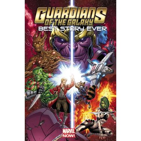 Guardians of the Galaxy : Best Story Ever (Best Comic Runs Ever)