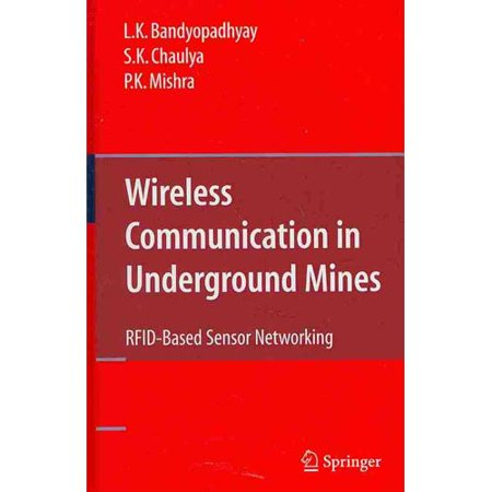Wireless Communication In Underground Mines  Rfid Based Sensor Networking