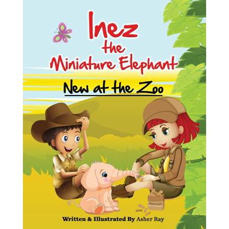 Miniature Zoo (Inez the Miniature Elephant : New at the)