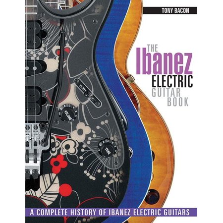 Ibanez Montage (The Ibanez Electric Guitar Book (Paperback))
