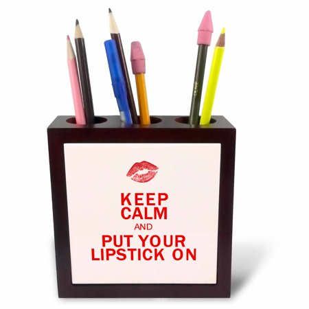 3dRose Keep Calm And Put Your Lipstick On, Tile Pen Holder, 5-inch