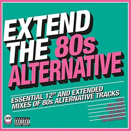 Extend The 80s: Alternative / Various -