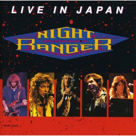 LIVE IN JAPAN was recorded on Night Ranger