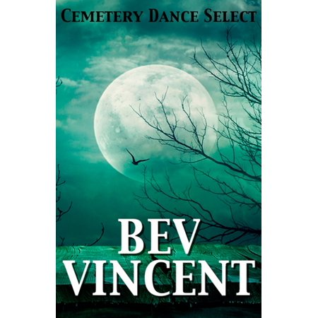 Cemetery Dance Select: Bev Vincent - eBook](Cemetery Dance Four Halloweens)