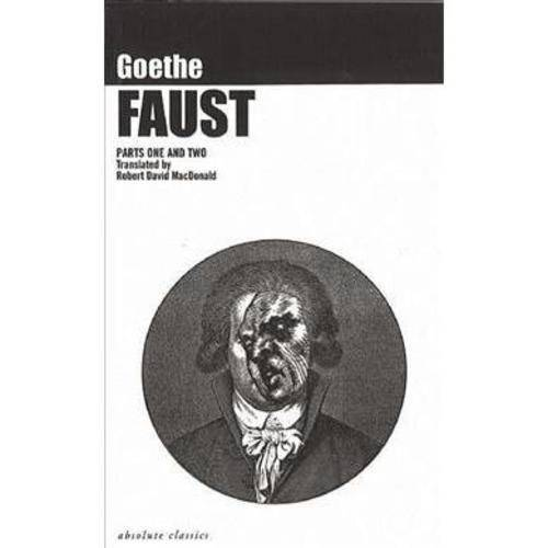Faust: A Tragedy : Parts One and Two