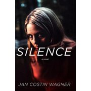 Silence: A Novel - eBook