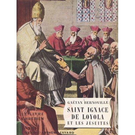 Saint Ignace de Loyola et les Jésuites - eBook ()