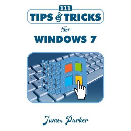 111 Tips & Tricks for Windows 7 - eBook (Best Windows 7 Tricks)