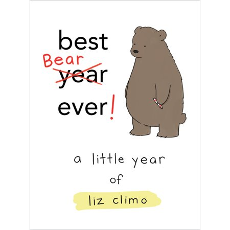 Best Bear Ever! : A Little Year of Liz Climo (Best Comic Runs Ever)