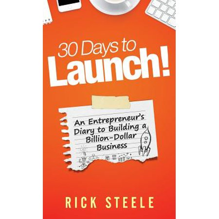 A-glance Standard Business Diary (30 Days to Launch! : An Entrepreneurs Diary to Building a Billion Dollar Business )