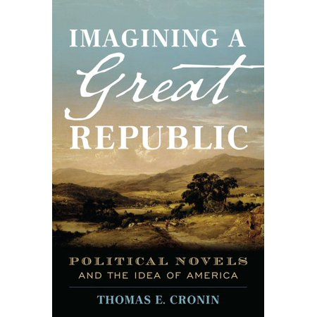 Imagining a Great Republic : Political Novels and the Idea of America - Great Gatsby Theme Ideas