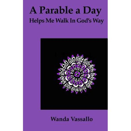 A Parable a Day Helps Me Walk in God's Way (Book