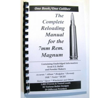 Loadbooks USA The Complete Reloading Book Manual for 7mm Remington Magnum, by