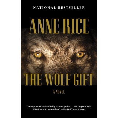 The Wolf Gift : The Wolf Gift Chronicles (1)