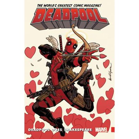 Deadpool: World's Greatest Vol. 7 : Deadpool Does Shakespeare (Deadpool Comic 1)