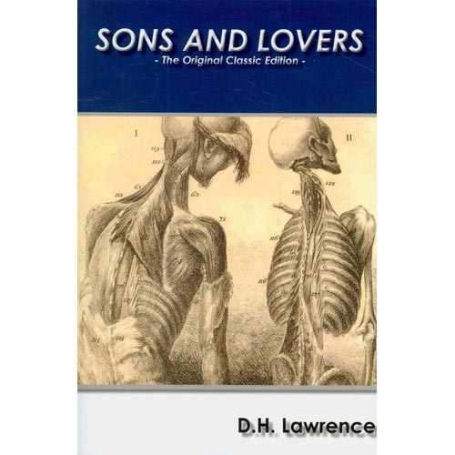 Sons and Lovers - The Original Classic Edition