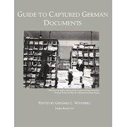 Guide to Captured German Documents [World War II Bibliography]