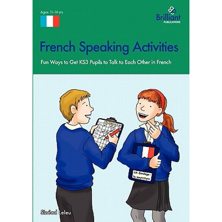 French Speaking Activities-Fun Ways to Get Ks3 Pupils to Talk to Each Other in (Get To Know Each Other Activities For Students)