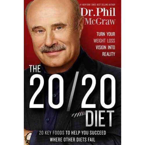 The 20/20 Diet: Turn Your Weight Loss Vision into Reality, 20 Key Foods to Help You Succeed Where Other Diets Fail