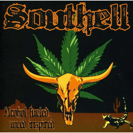 Southell - Alcohol Fueled Weed Inspired [CD]
