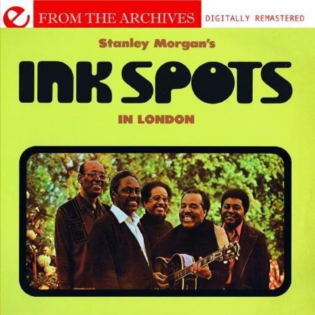 Ink Spots   Stanley Morgans Ink Spots In London From The Arch  Cd