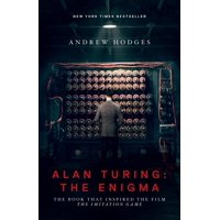 Alan Turing: The Enigma: The Book That Inspired the Film the Imitation Game - Updated Edition (Paperback)