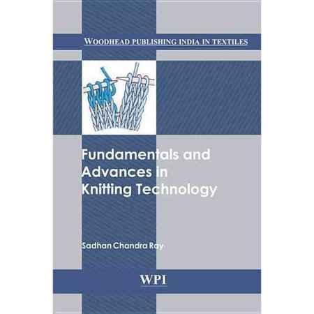 Fundamentals and Advances in Knitting Technology