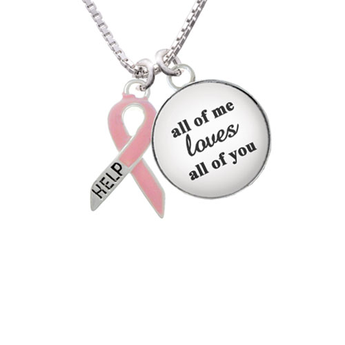 "Pink Ribbon ''Help'' All of Me Loves All of You Glass Dome Necklace, 18""+2"""