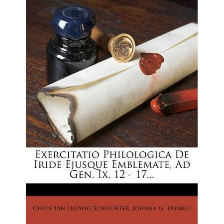 Exercitatio Philologica De Iride Ejusque Emblemate  Ad Gen  Ix  12   17