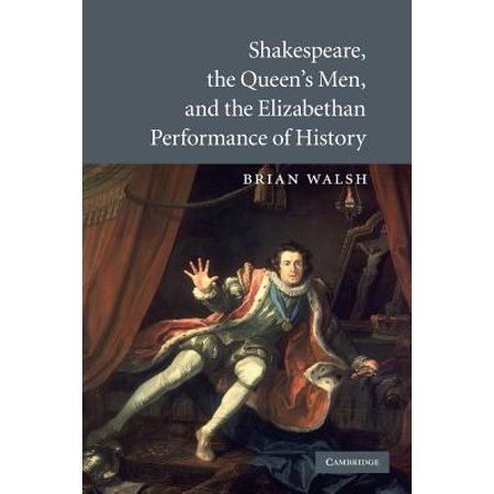 Shakespeare, the Queen's Men, and the Elizabethan Performance of - Elizabethan Dress For Men