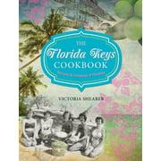 Florida Keys Cookbook: Recipes & Foodways of Paradise (Paperback)