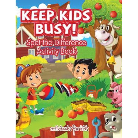 Keep Kids Busy! Spot the Difference Activity Book ()