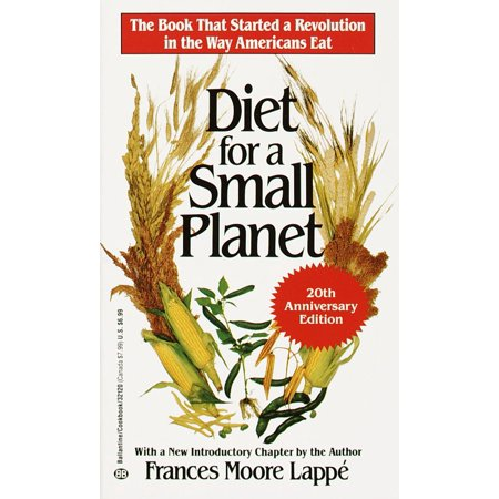 Diet Revolution - Diet for a Small Planet (20th Anniversary Edition) : The Book That Started a Revolution in the Way Americans Eat