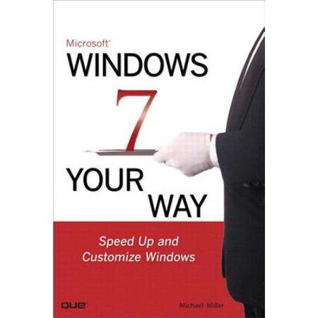 Microsoft Windows 7 Your Way - eBook ()