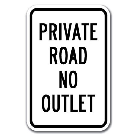 Private Road No Outlet Sign 12