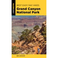 Best Easy Day Hikes: Best Easy Day Hikes Grand Canyon National Park, 5th Edition (Paperback)