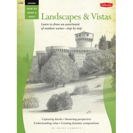 Landscapes & Vistas : Learn to Draw an Assortment of Outdoor Scenes--Step by