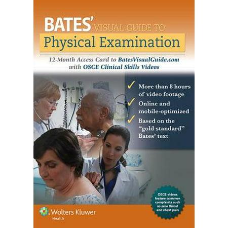 Bates Visual Guide to Physical Examination Access