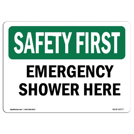 OSHA SAFETY FIRST Sign - Emergency Shower Here  | Choose from: Aluminum, Rigid Plastic or Vinyl Label Decal | Protect Your Business, Construction Site, Warehouse & Shop Area |  Made in the USA (Shower Sign)