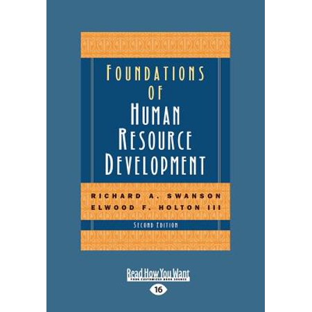 Foundations of Human Resource Development (2nd Edition) (Large Print