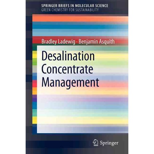 Desalination Concentrate Management by
