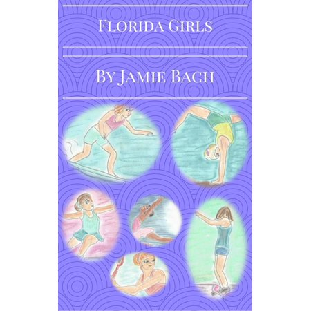 Florida Girls: A story of six best friends -