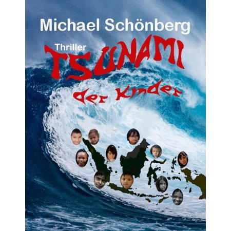 Tsunami der Kinder - eBook (Michael Kinder)