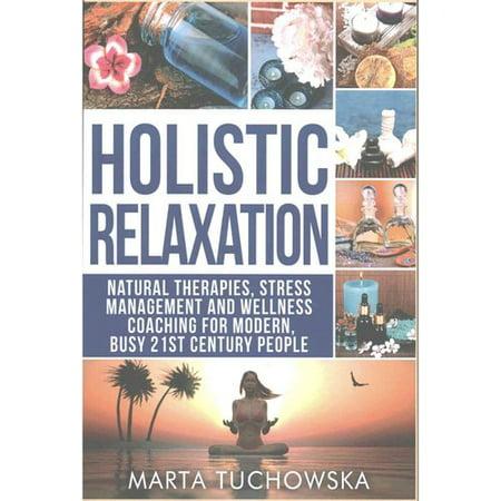 Relaxation holistique- thérapies naturelles la gestion du stress et coaching bien-être pour moderne les gens du 21ème siècle