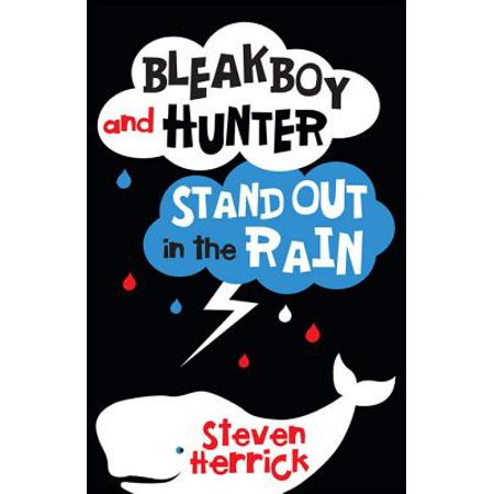 Bleakboy and Hunter Stand Out in the Rain - eBook